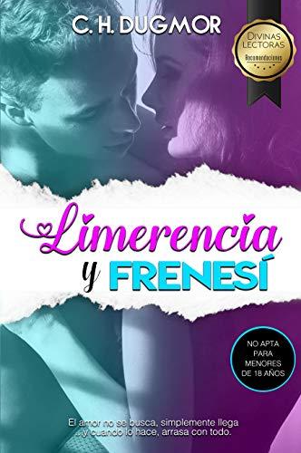 Limerencia y Frenesí de C. H. Dugmor