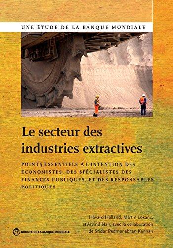 le-secteur-des-industries-extractives-the-extractive-industries-sector-points-essentiels-a-lintentio