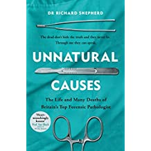 Unnatural Causes: 'An absolutely brilliant book. I really recommend it, I don't often say that'  Jeremy Vine, BBC Radio 2