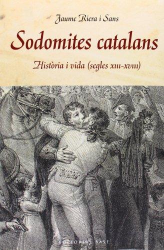 Sodomites Catalans (Base Històrica)
