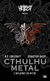 Cthulhu metal - L'Influence du mythe