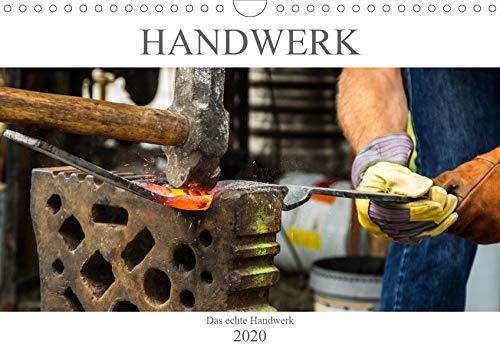 Das Handwerk - Kalender der Arbeit (Wandkalender 2020 DIN A4 quer)