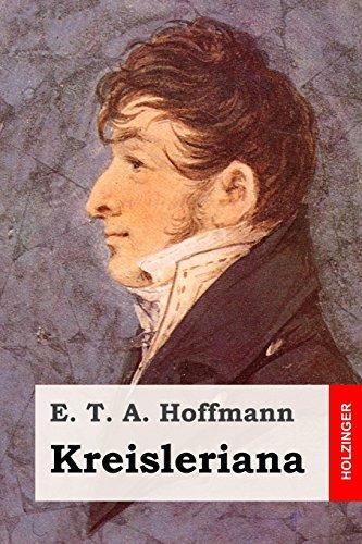 Kreisleriana por E. T. A. Hoffmann