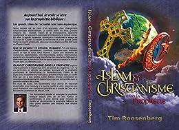 Islam & Christianisme dans la Prophétie par [Roosenberg, Tim]