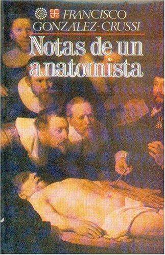 Notas de un Anatomista = Notes of an Anatomist (Popular)