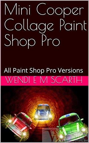 mini-cooper-collage-paint-shop-pro-all-paint-shop-pro-versions-paint-shop-pro-made-easy-book-184-eng