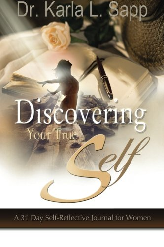 Kindle e-Books Free Download Discovering Your True Self: A 31-Day Self-Reflective Journal for Women RTF