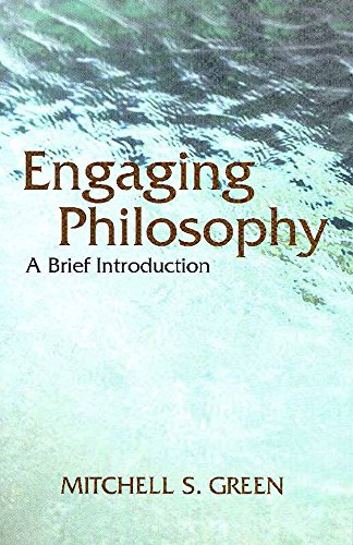 Engaging Philosophy: A Brief Introduction por Mitchell S. Green