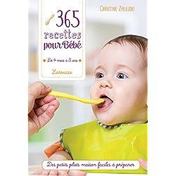 365 recettes pour bébé: De 4 mois à 3 ans