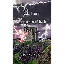 Última oportunidad (Spanish Edition)