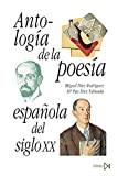 Antología de la poesía española del siglo XX (Fundamentos)