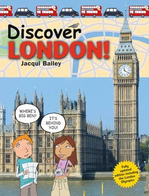 [Discover London!] (By: Jacqui Bailey) [published: March, 2008]