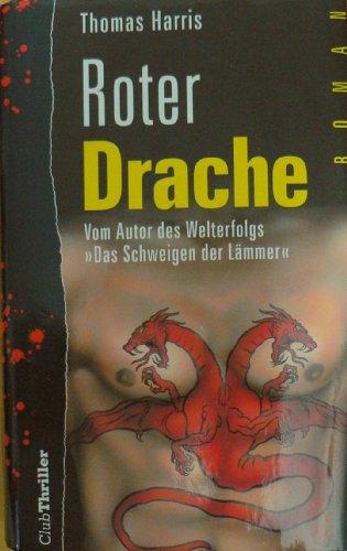 Buchseite und Rezensionen zu 'Roter Drache' von Thomas Harris