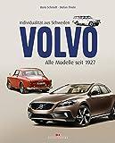Volvo – Individualität aus Schweden: Alle Modelle seit 1927