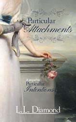 Particular Attachments (Particular Intentions Series Book 2)