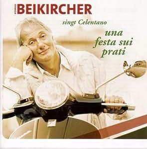 Una Festa Sui Prati-Beikircher Singt Celentano