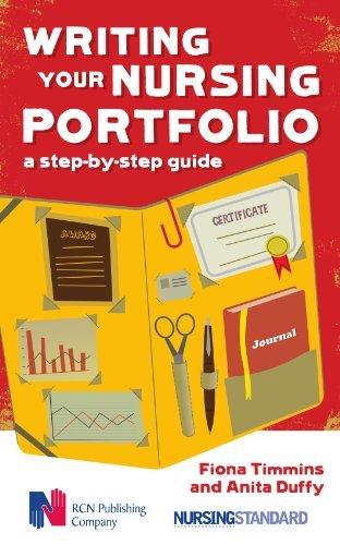 By Fiona Timmins - Writing your Nursing Portfolio: A Step-by-step Guide