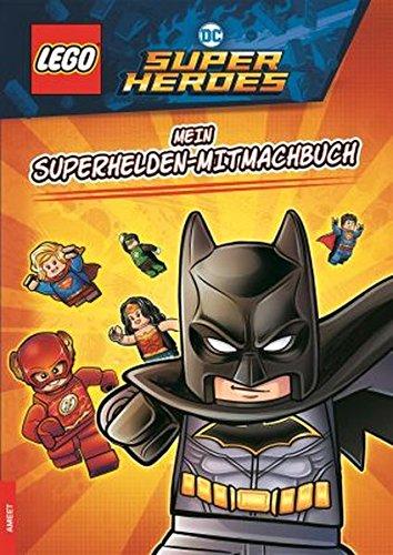 LEGO®DC COMICS SUPER HEROES - Mein Superhelden-Mitmachbuch (Dc Comics Superhelden)