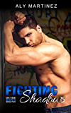 Fighting Shadows (On The Ropes Book 2)