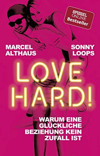 Love Hard! - Warum eine glückliche Beziehung kein Zufall ist.
