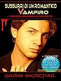 libro Sussurri di un romantico vampiro. L'ombra luminosa della notte