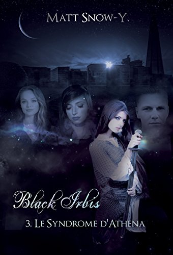 le-syndrome-dathena-black-irbis-t-3-french-edition