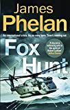 Fox Hunt: A Lachlan Fox thriller (The Lachlan Fox Series Book 1)