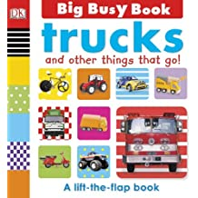 Trucks and Other Things That Go! (Big Busy Books)