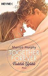 Verletzte Gefühle: Together Forever 3 - Roman