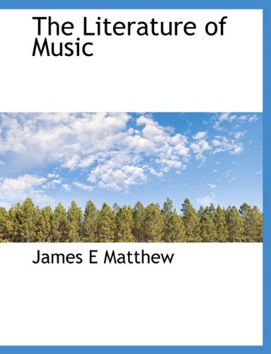 The Literature of Music