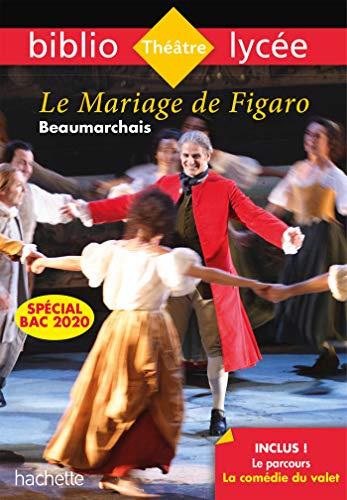 Bibliolycée - Le Mariage de Figaro Beaumarchais Bac 2020 par  Pierre-Augustin Caron de Beaumarchais, Sophie Abt, Camille Zimmer