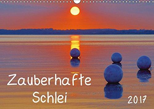 Zauberhafte Schlei (Wandkalender 2017 DIN A3 quer): Stimmungsvolle Fotografien von Deutschlands einzigem Fjord (Monatskalender, 14 Seiten ) (CALVENDO Natur)