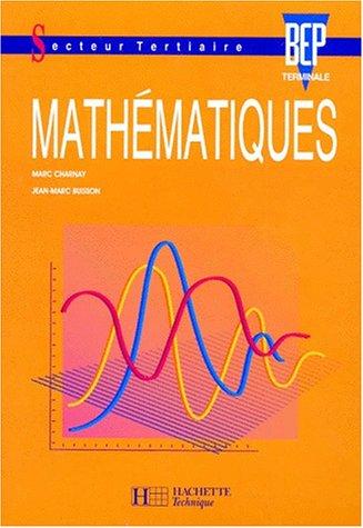 Mathématiques, terminale BEP tertiaire. Livre de l'élève