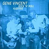 Songtexte von Gene Vincent - Rock 'N' Roll Fugitive