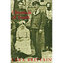 Chronicle Of Youth: Vera Brittain's Great War Diary, 1913-1917: War Diary, 1913-17