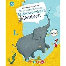 Mein tierisch tolles Bildwörterbuch. Deutsch  - Bildwörterbuch: PiNGPONG
