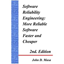 Software Reliability Engineering: More Reliable Software Faster And Cheaper