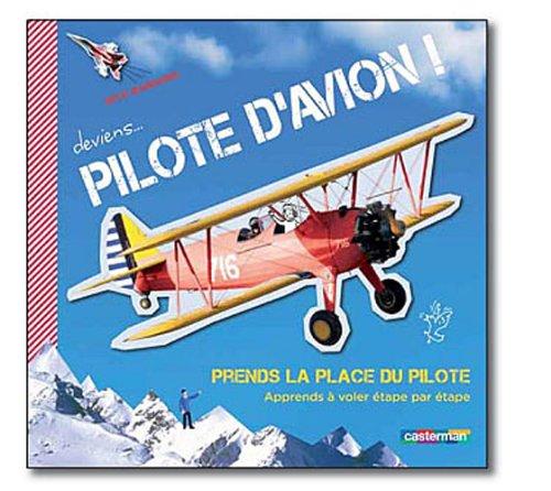 Deviens pilote d'avion : Aorends à voler étape par étape