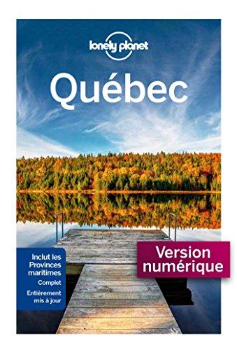 Québec - 8 ed (Guides de voyage) par LONELY PLANET