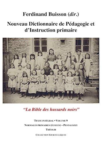 nouveau-dictionnaire-de-pedagogie-et-d-39-instruction-primaire-volume-9-normales-pestalozzi