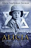 Front cover for the book Alicia by Alicia Appleman-Jurman