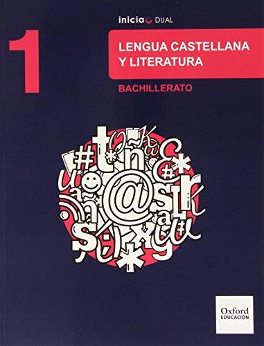Inicia Dual Lengua Castellana Y Literatura 1º Bachillerato. Libro Del Alumno - 9788467385519 por Ricardo Lobato Morchón
