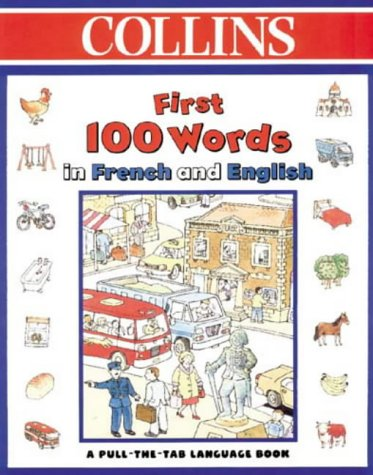 Collins First 100 Words in French and English
