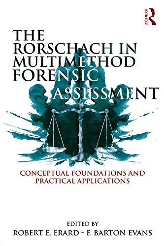 The Rorschach In Multimethod Forensic Assessment: Conceptual Foundations And Practical Applications por Robert E. Erard epub