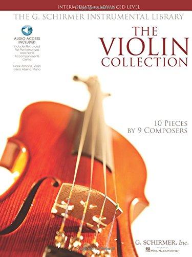 Intermediate To Advanced Level (Book/Online Audio): Noten, Sammelband für Violine, Klavier (G. Schirmer Instrumental Library)