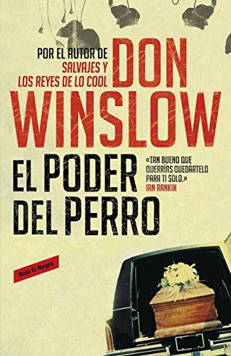 El poder del perro por Don Winslow
