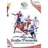 FIFA WM 2006 Große Momente: Die besten Aktionen des Turniers