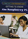 Telecharger Livres Getting to Know the Raspberry Pi Code Power A Teen Programmer s Guide by Nicki Peter Petrikowski 2014 08 01 (PDF,EPUB,MOBI) gratuits en Francaise