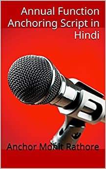 Annual Function Anchoring Script in Hindi (Hindi Edition) by [Rathore, Anchor Mohit]