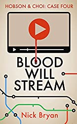 Blood Will Stream (Hobson & Choi Book 4)
